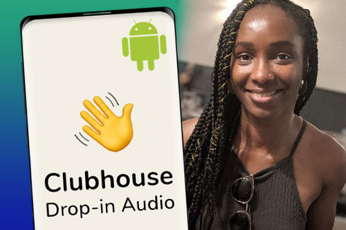 Clubhouse Android Version is Officially in the Works